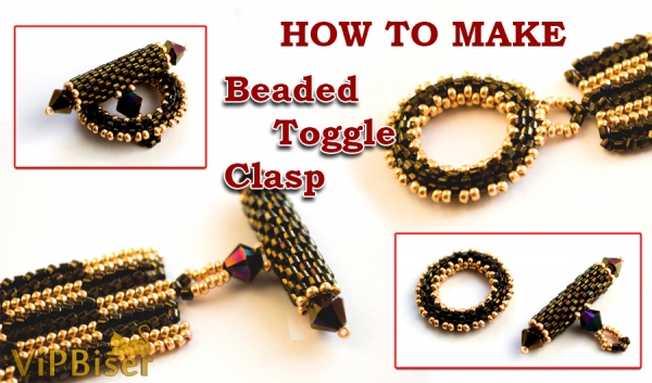 How to Make Peyote Beaded Toggle Clasp. 3D Tutorial